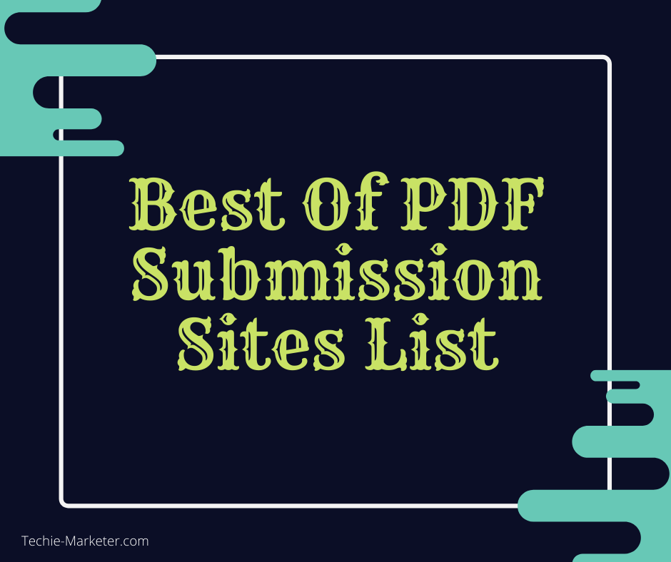 Best PDF Submission Sites List of All Time for Backlinks