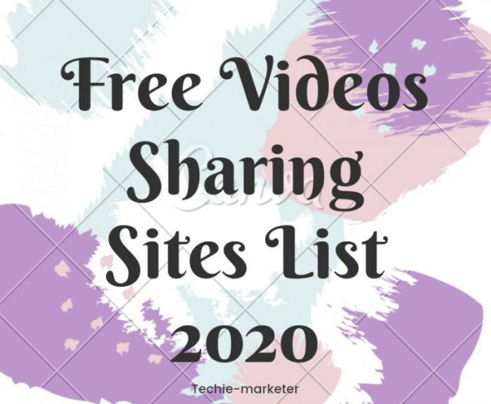 List of High Authorative Free Video Sharing Website for Promotion