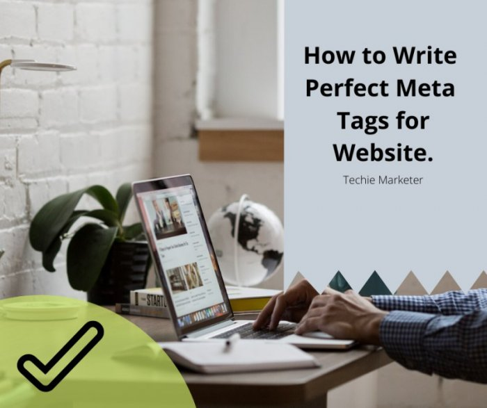 Create Meta Tags and Description, Which Will Help You Get More User