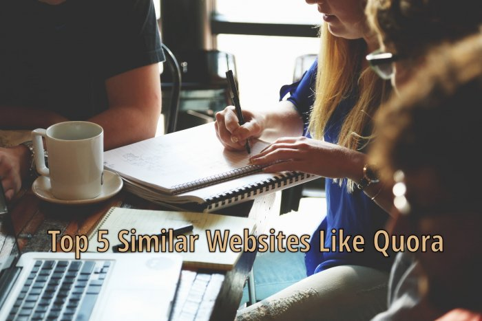 Top 5 Similar Sites Like Quora – The Best Alternative