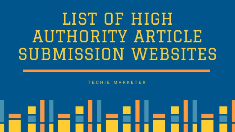 Top High Authority Free Article Submission Websites
