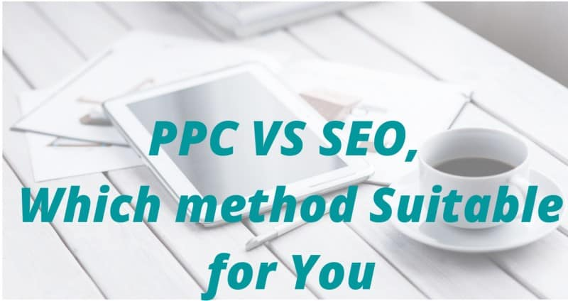 PPC vs. SEO, Quick Difference for Beginners