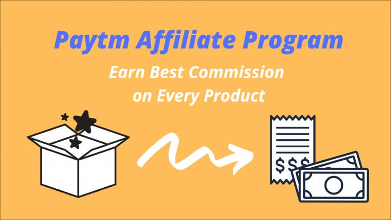 Paytm Affiliate Program - Guide to Earn More Than 4.5% Per Product