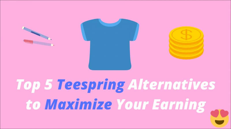 teespring alternatives