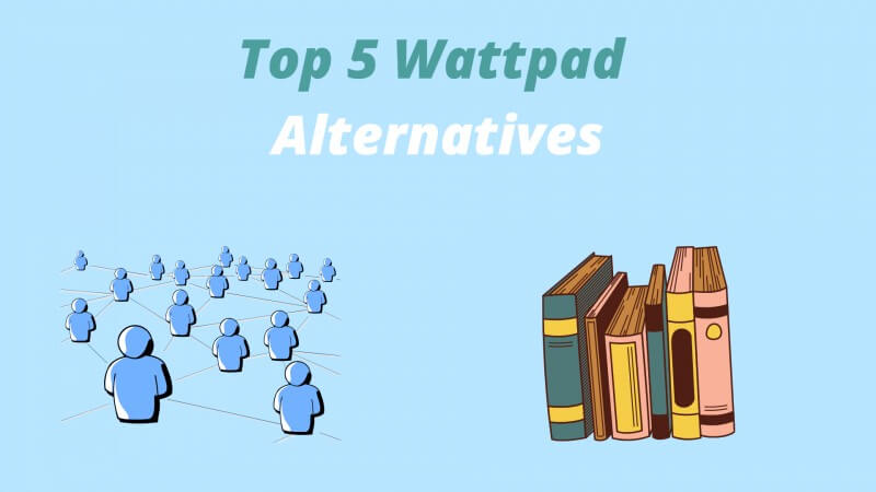 Top 5 Wattpad Alternatives