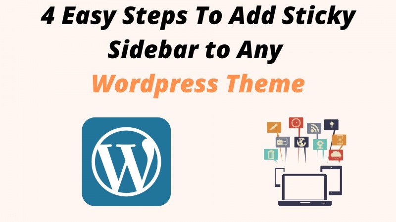 Quick Ways to Add Sticky Sidebar for WordPress - Complete Tutorial
