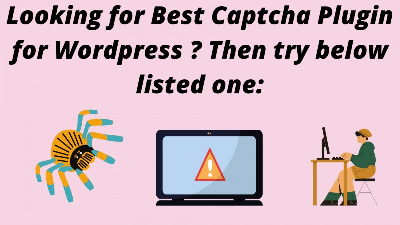 Top 8 Best Captcha Plugin for WordPress for Extra Security of Website