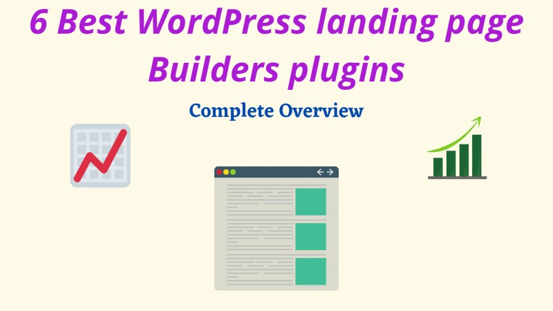 6 Best WordPress Landing Page Builders Plugins - Complete Overview