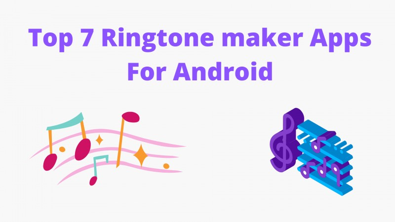 Best Ringtone Maker Apps for Android (Free To Use) - 7 Highly Recommended