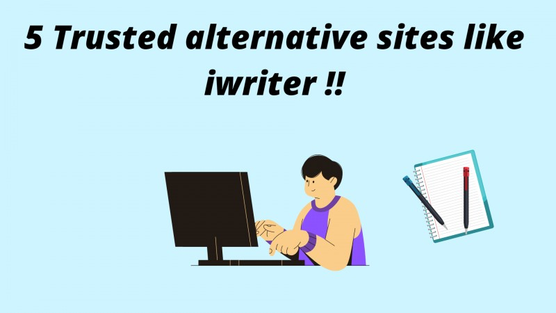 5 Trusted Alternative Sites like iwriter for Your Next Project