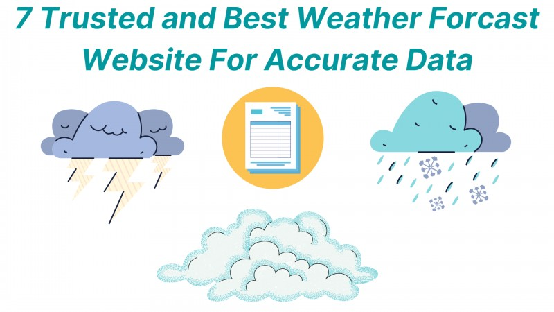 7 Trusted and Best Weather Forecast Website For Accurate Data
